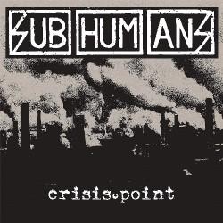 Subhumans - Crisis Point - LP