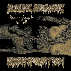 Sublime Cadaveric Decomposition - Raping Angels In Hell - LP Gatefold