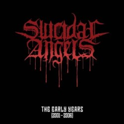 Suicidal Angels - The Early Years (2001-2006) - LP Gatefold Coloured