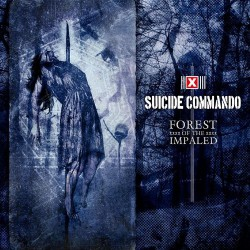 Suicide Commando - Forest Of The Impaled - CD