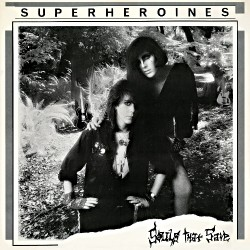 Super Heroines - Souls That Save - LP COLOURED