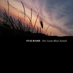 Svalbard - Der Letzte Blick Zuruck - CD