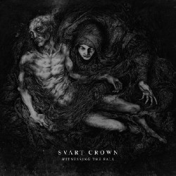 Svart Crown - Witnessing The Fall - CD DIGIPAK