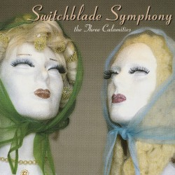 Switchblade Symphony - The Three Calamities - LP COLOURED