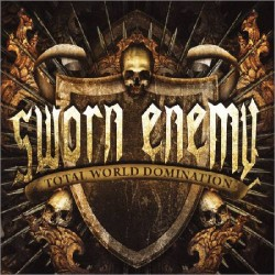 Sworn Enemy - Total World Domination - CD
