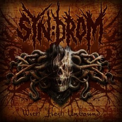 Syn:Drom - With Flesh Unbound - CD