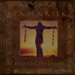 Tamarisk - Breaking the Chains - CD