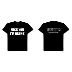 Tamtrum - Fuck You I'm Drunk - T-shirt (Women)