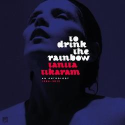 Tanita Tikaram - To Drink The Rainbow: An Anthology 1988 - 2019 - CD DIGISLEEVE