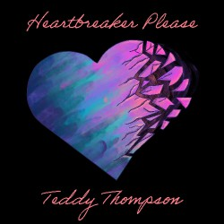 Teddy Thompson - Heartbreaker Please - CD DIGISLEEVE