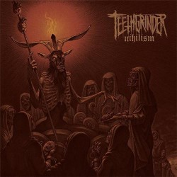 Teethgrinder - Nihilism - CD DIGIPAK