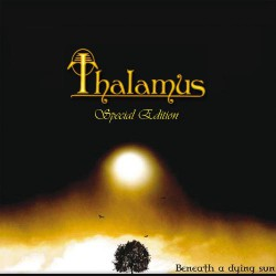 Thalamus - Beneath a Dying Sun - 2CD DIGIPAK