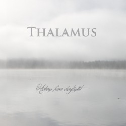 Thalamus - Hiding From Daylight - LP