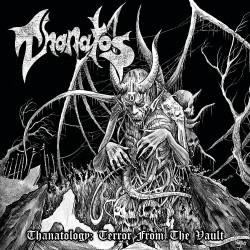 Thanatos - Thanatology- Terror From The Vault - DOUBLE LP Gatefold