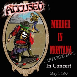 The Accüsed - Murder In Montana - CD