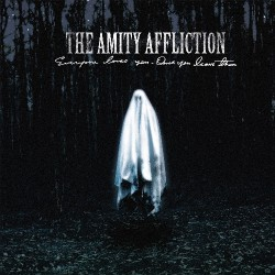 The Amity Affliction - Everyone Loves You... Once You Leave Them - CD