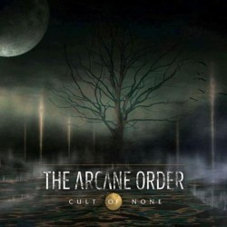 The Arcane Order - Cult Of None - CD