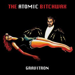 The Atomic Bitchwax - The Gravitron - CD DIGIPAK