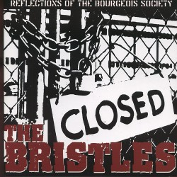 The Bristles - Reflections of the Bourgeois Society - CD DIGIPAK