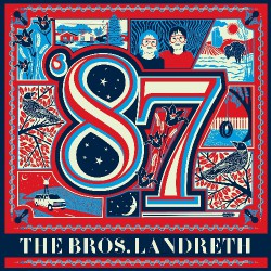 The Bros Landreth - 87 Vinyl - LP