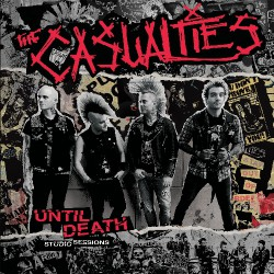 The Casualties - Until Death - Studio Sessions - LP