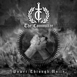 The Committee - Power Through Unity - CD
