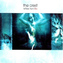 The Crest - Letters from Fire - CD DIGIPAK