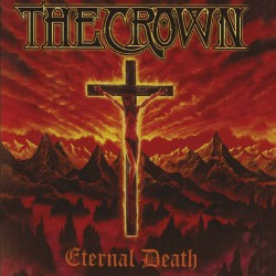 The Crown - Eternal Death - CD DIGIPAK