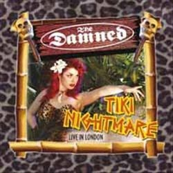 The Damned - Tiki Nightmare - Live in London - DOUBLE LP