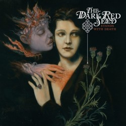 "The Dark Red Seed - Stands With Death - 12"" maxi"