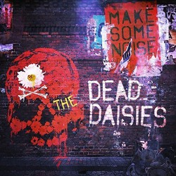 The Dead Daisies - Make Some Noise - CD DIGIPAK