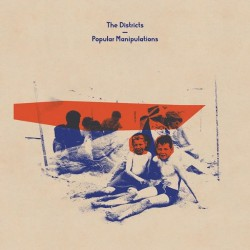 The Districts - Popular Manipulations (ide) - LP