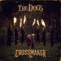 The Dogs - Crossmaker - LP COLOURED