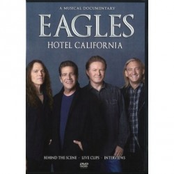 The Eagles - Hotel California - A Musical Documentary - DVD