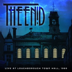 The Enid - Live At Loughborough Town Hall 1980 - CD