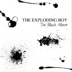 The Exploding Boy - The Black Album - CD