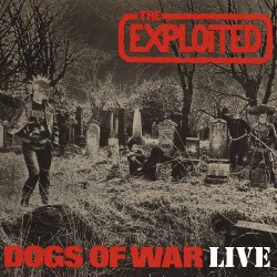 The Exploited - Dogs Of War Live - LP Gatefold