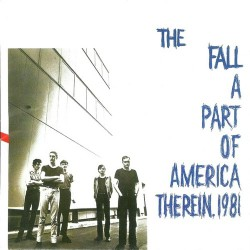 The Fall - A Part Of America Therein 1981 - DOUBLE LP Gatefold
