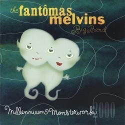 The Fantômas Melvins Big Band - Millennium Monsterwork - CD
