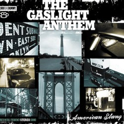 The Gaslight Anthem - American Slang - CD DIGIPAK