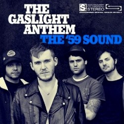 The Gaslight Anthem - The '59 Sound - CD