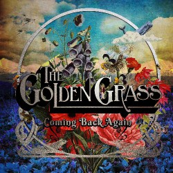 The Golden Grass - Coming Back Again - CD