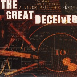 The Great Deceiver - A Venom Well Designed - CD