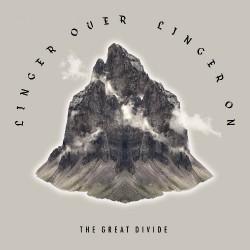 The Great Divide - Linger Over Linger On - LP