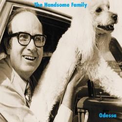 The Handsome Family - Odessa - CD DIGISLEEVE
