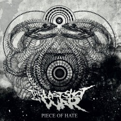 The Last Shot Of War - Piece Of Hate - CD