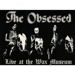 The Obsessed - Live At The Wax Museum - CD DIGIPAK A5