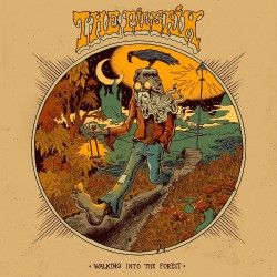 The Pilgrim - Walking Into The Forest - CD DIGIPAK