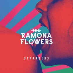 The Ramona Flowers - Strangers - CD