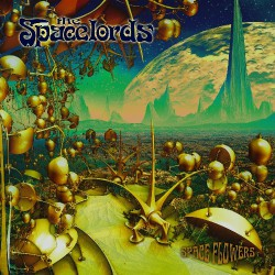 The Spacelords - Spaceflowers - CD DIGIPAK